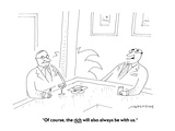 """""""Of course, the rich will also always be with us."""" - Cartoon Premium Giclee Print by Mick Stevens"""
