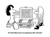 """It's the FAQ on how to experience this web site."" - Cartoon Premium Giclee Print by Ted Goff"