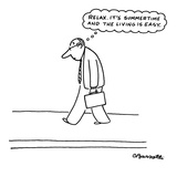 Relax. It's summertime and the living is easy.' - New Yorker Cartoon Premium Giclee Print by Charles Barsotti