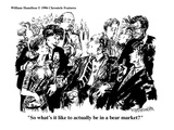 """So what's it like to actually be in a bear market?"" - Cartoon Premium Giclee Print by William Hamilton"