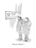 """Not you, Charlie."" - New Yorker Cartoon Premium Giclee Print by William Hamilton"