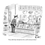 """""""Sorry, Bad Cop's already been here, and he took your donut."""" - New Yorker Cartoon Premium Giclee Print by Christopher Weyant"""
