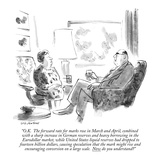 """O.K.  The forward rate for marks rose in March and April, combined with a…"" - New Yorker Cartoon Premium Giclee Print by James Stevenson"