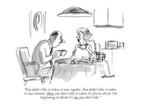 """You didn't like it when it was regular. You didn't like it when it was in…"" - New Yorker Cartoon Premium Giclee Print by Frank Modell"