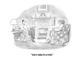 """Let's take in a trial."" - Cartoon Premium Giclee Print by Frank Cotham"