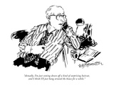 """Actually, I'm just coming down off a kind of surprising haircut, and I th…"" - New Yorker Cartoon Premium Giclee Print by William Hamilton"