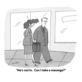 """""""He's not in.  Can I take a message?"""" - Cartoon Premium Giclee Print by Peter C. Vey"""