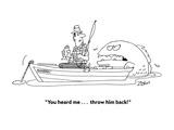 """You heard me . . . throw him back!"" - Cartoon Premium Giclee Print by Bob Zahn"