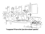 """I suppose I'll have the 'just downsized' special.""  - Cartoon Premium Giclee Print by Mort Gerberg"