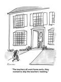 """The teachers all went home early; they wanted to skip the teachers' meeti…"" - Cartoon Premium Giclee Print by Boris Drucker"