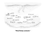 """Meryl Streep, I presume."" - Cartoon Premium Giclee Print by Victoria Roberts"