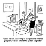 """Good news!  According to our personal finance program, we can afford the …"" - Cartoon Premium Giclee Print by Ted Goff"