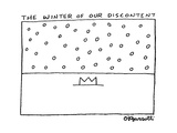 The Winter of Our Discontent - Cartoon Premium Giclee Print by Charles Barsotti