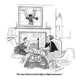 """""""Oh, that's Edward and his fight or flight mechanism."""" - Cartoon Premium Giclee Print by Nick Downes"""