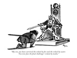 """My son, you have survived the ordeal by fire and the ordeal by water. You…"" - New Yorker Cartoon Premium Giclee Print by Lee Lorenz"