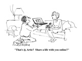 """""""That's it, Artie?  Share a life with you online?"""" - Cartoon Premium Giclee Print by Mort Gerberg"""