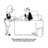 """""""The computer isn't down any more, but now the programmers are!"""" - Cartoon Premium Giclee Print by Bob Zahn"""