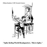 """Spike Kellog World Headquarters.  This is Spike."" - Cartoon Premium Giclee Print by William Hamilton"
