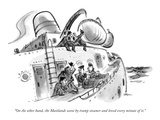 """On the other hand, the Maitlands went by tramp steamer and loved every mi…"" - New Yorker Cartoon Premium Giclee Print by Lee Lorenz"