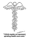 """""""I think maybe we represent spiraling health care costs."""" - Cartoon Premium Giclee Print by Nick Downes"""