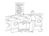A man stands in a laundromat; above the washing machines is a sign that re… - Cartoon Premium Giclee Print by Peter C. Vey