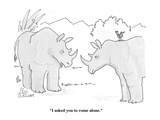 """""""I asked you to come alone."""" - Cartoon Premium Giclee Print by Leo Cullum"""