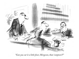 """Can you cut it a little finer, Mergeson, than 'umpteen'?"" - New Yorker Cartoon Premium Giclee Print by Donald Reilly"