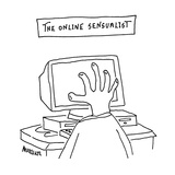 The Online Sensualist - Cartoon Premium Giclee Print by Peter Mueller