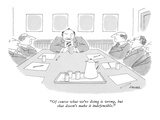 """""""Of course what we're doing is wrong, but that doesn't make it indefensibl…"""" - New Yorker Cartoon Premium Giclee Print by Jack Ziegler"""