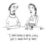 """I don't actually write lyrics but I know alot of them."" - Cartoon Premium Giclee Print by Mary Lawton"