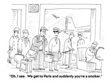 """Oh, I see.  We get to Paris and suddenly you're a smoker."" - Cartoon Premium Giclee Print by Mick Stevens"