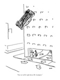"""""""Your car will be right down, Mr. Lundquist."""" - New Yorker Cartoon Premium Giclee Print by George Booth"""