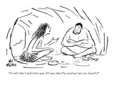 """It isn't that I don't love you.  It's just that I've evolved and you have…"" - New Yorker Cartoon Premium Giclee Print by Ed Fisher"