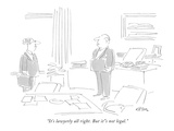 """It's lawyerly all right. But it's not legal."" - New Yorker Cartoon Premium Giclee Print by Dean Vietor"