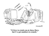 """""""I'd love to crush you at chess, Dave, but I've got numbers to crunch."""" - Cartoon Premium Giclee Print by Robert Mankoff"""