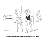 """""""You'll find this is a very, very friendly place to work.""""  - Cartoon Premium Giclee Print by Bob Zahn"""