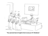 """""""Your personal team of angels is here to see you, Mr. Poindexter."""" - Cartoon Premium Giclee Print by Mick Stevens"""