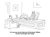"""""""It's true you're the chairman of the board, Willets, but let's not forget…"""" - Cartoon Premium Giclee Print by Mick Stevens"""