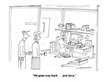 """He goes way back . . . pre-Java."" - Cartoon Premium Giclee Print by Mick Stevens"