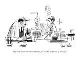 """My God! There are traces of tuna fish in this shipment of mercury."" - New Yorker Cartoon Premium Giclee Print by Dana Fradon"