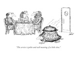 """""""The service is polite and well meaning, if a little slow."""" - New Yorker Cartoon Premium Giclee Print by Edward Koren"""