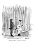 """""""And another thing. Keep your flaps down."""" - New Yorker Cartoon Premium Giclee Print by Frank Modell"""