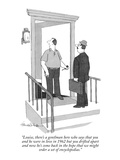 """""""Louise, there's a gentlman here who says that you and he were in love in …"""" - New Yorker Cartoon Premium Giclee Print by J.B. Handelsman"""