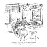 """And then it hit me. I've reached that stage in life where most of my frie…"" - New Yorker Cartoon Premium Giclee Print by Everett Opie"