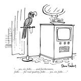 """. . . yes, sir, folks . . . and furthermore, folks . . . for real quality…"" - New Yorker Cartoon Premium Giclee Print by Dana Fradon"