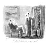 """A million five is the sticker price, so to speak."" - New Yorker Cartoon Premium Giclee Print by James Stevenson"