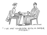 """I've met someone with a faster modem."" - Cartoon Premium Giclee Print by Mick Stevens"