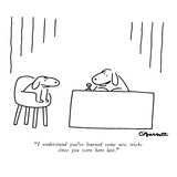 """I understand you've learned some new tricks since you were here last."" - New Yorker Cartoon Premium Giclee Print by Charles Barsotti"