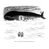 """""""Now, if we only had a bottle of good white wine."""" - New Yorker Cartoon Premium Giclee Print by Robert J. Day"""