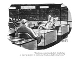 """""""You know, sometimes I don't think of us so much as dealers in stocks and …"""" - New Yorker Cartoon Premium Giclee Print by Mischa Richter"""